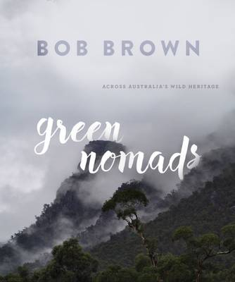 Green Nomads by Bob Brown