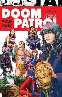 Doom Patrol: Weight of the Worlds by Gerard Way