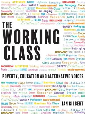 The Working Class by Ian Gilbert