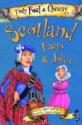 Truly Foul & Cheesy Scotland Facts and Jokes Book by John Townsend