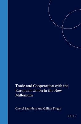 Trade and Cooperation with the European Union in the New Millenium by Cheryl Saunders