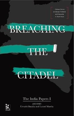 Breaching the Citadel - The India Papers book