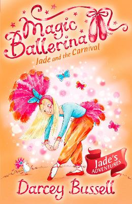 Jade and the Carnival by CBE Darcey Bussell