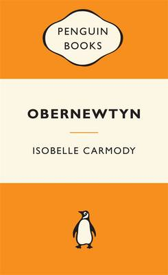 Obernewtyn Chronicles Volume 1: Popular Penguins by Isobelle Carmody