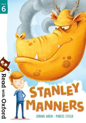 Read with Oxford: Stage 6: Stanley Manners by Joanna Nadin