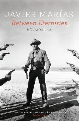 Between Eternities by Javier Marias