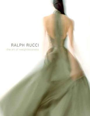 Ralph Rucci by Valerie Steele