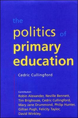 Politics of Primary Education by Professor Cedric Cullingford