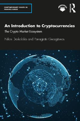 An Introduction to Cryptocurrencies: The Crypto Market Ecosystem book
