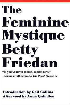 Feminine Mystique by Betty Friedan