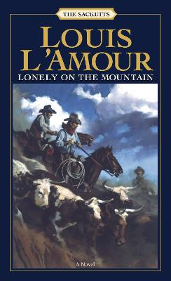 Lonely On The Mount by Louis L'amour