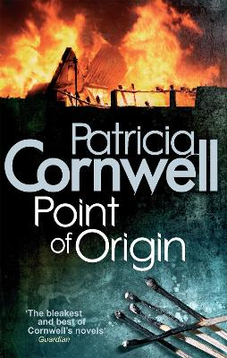 Point Of Origin by Patricia Cornwell