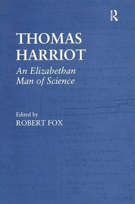Thomas Harriot by Professor Robert Fox