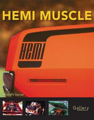 Hemi Muscle by Robert Genat