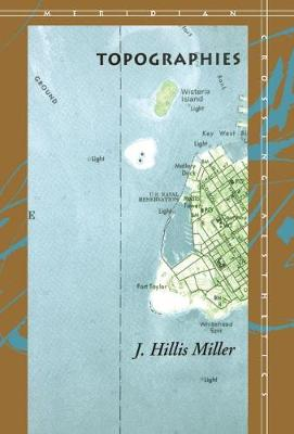 Topographies by J. Hillis Miller