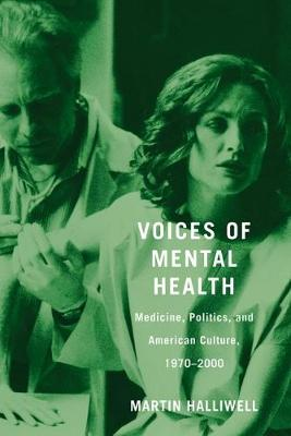 Voices of Mental Health by Martin Halliwell