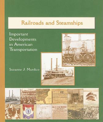 Railroads and Steamships by Suzanne J Murdico