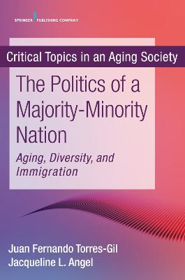The New Politics of a Majority-Minority Nation by Fernando M. Torres-Gil