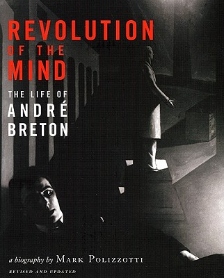Revolution of the Mind by Mark Polizzotti
