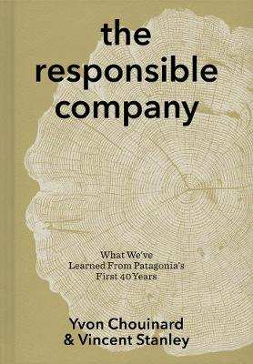 The Responsible Company by Yvon Chouinard