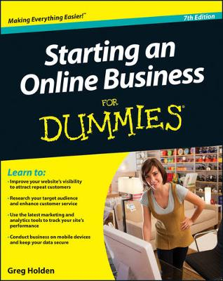 Starting an Online Business for Dummies, 7th Edition by Greg Holden