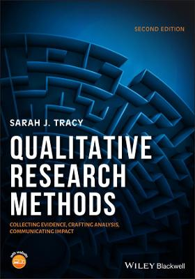 Qualitative Research Methods: Collecting Evidence, Crafting Analysis, Communicating Impact book