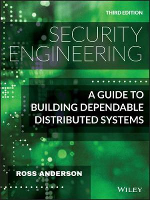 Security Engineering: A Guide to Building Dependable Distributed Systems book