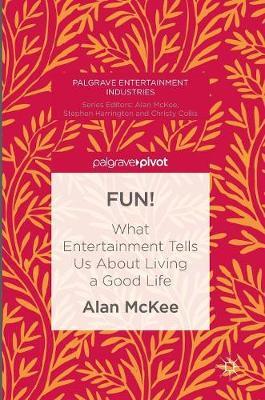 FUN! by Alan McKee