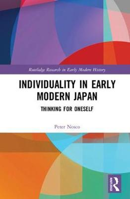 Individuality in Early Modern Japan by Peter Nosco