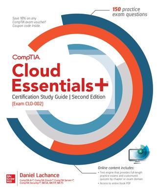 CompTIA Cloud Essentials+ Certification Study Guide, Second Edition (Exam CLO-002) by Daniel Lachance