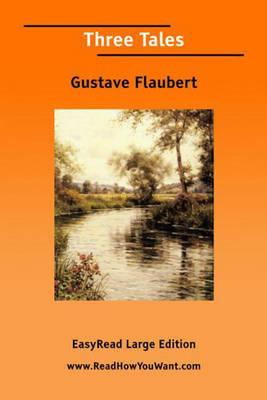 Three Tales by Gustave Flaubert