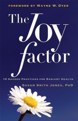 Joy Factor by Susan Smith Jones
