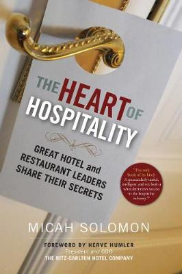 Heart of Hospitality by Micah Solomon