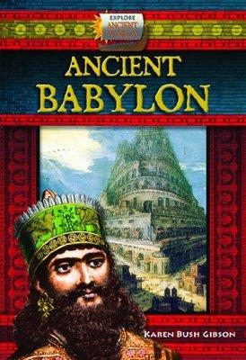 Ancient Babylon by Karen Bush Gibson
