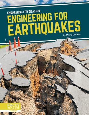 Engineering for Disaster: Engineering for Earthquakes by Marne Ventura