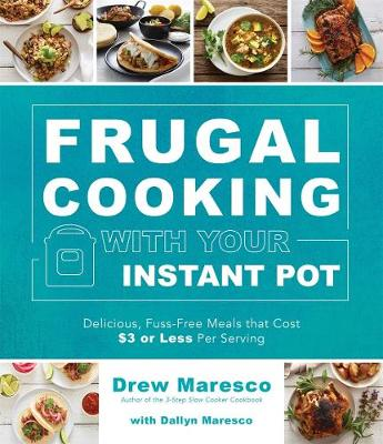 Frugal Cooking with Your Instant Pot (R) book
