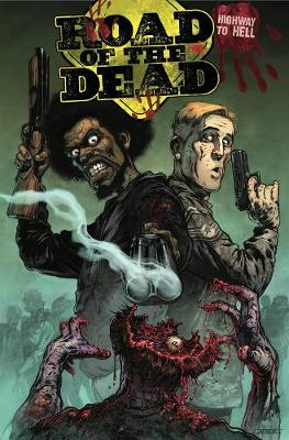 Road Of The Dead: Highway To Hell by Jonathan Maberry