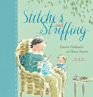 Stitches and Stuffing by Carrie Gallasch