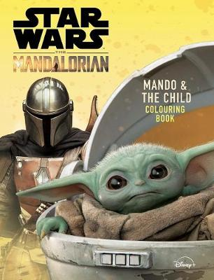 Star Wars The Mandalorian: Mando and The Child Colouring Book by Star Wars