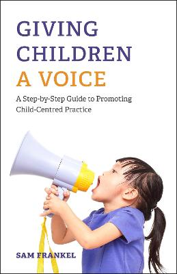 Giving Children a Voice by Sam Frankel