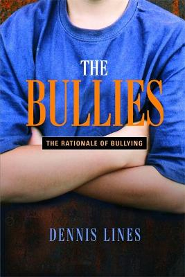 Bullies by Dennis Lines