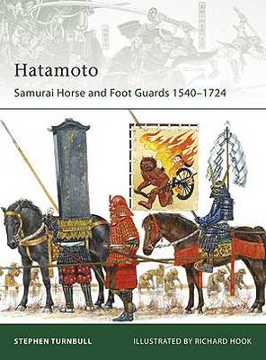 Hatamoto Samurai Horse and Foot Guards by Stephen Turnbull