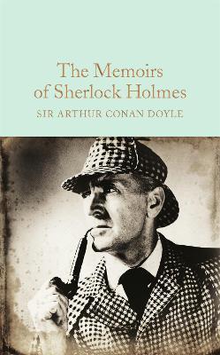 The Memoirs of Sherlock Holmes by Sir Arthur Conan Doyle