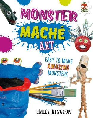 Monster Mache - Wild Art by Emily Kington