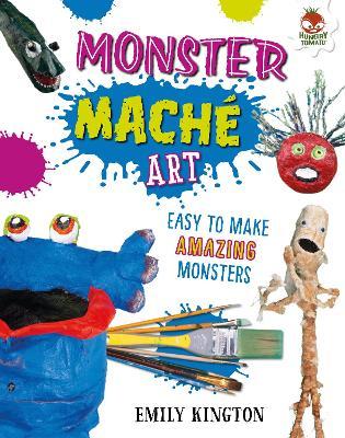 Monster Mache - Wild Art by Emily Kington