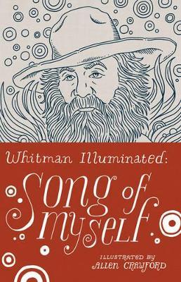 Whitman Illuminated: Song of Myself by Walt Whitman