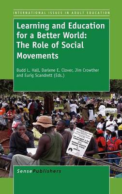 Learning and Education for a Better World: The Role of Social Movements book