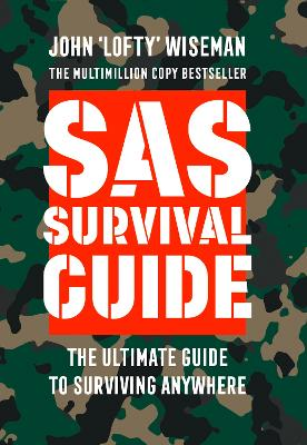 SAS Survival Guide by John 'Lofty' Wiseman
