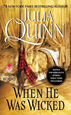 Bridgertons: Book 6 When He Was Wicked by Julia Quinn