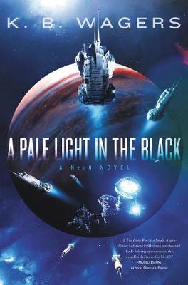 A Pale Light in the Black: A NeoG Novel book